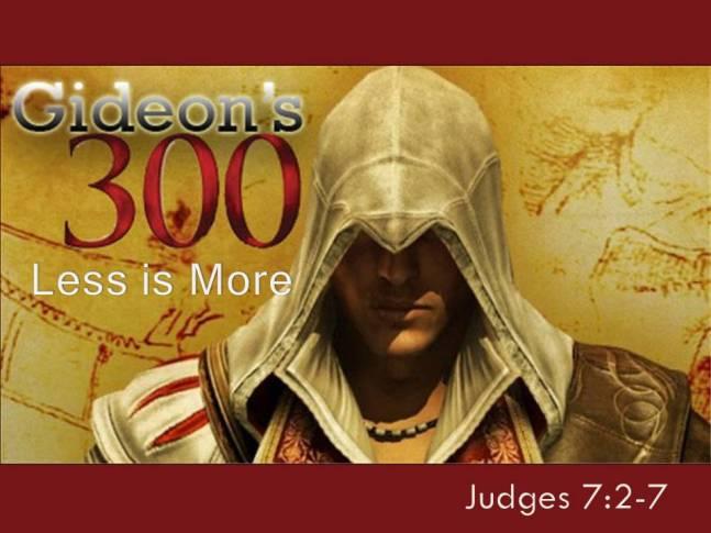 Gideons 300