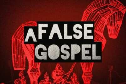 Galatianism the false gospel